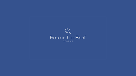 Research in Brief on Code.fb.com, Facebook's engineering blog